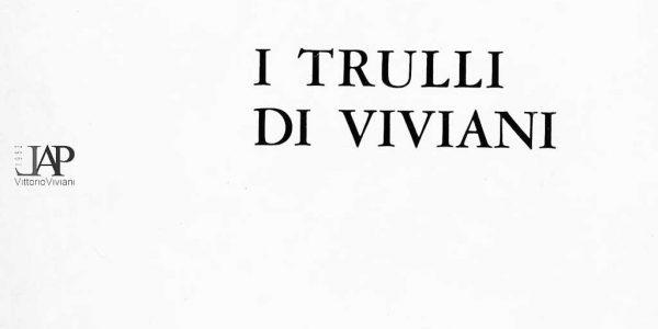1968-mostra I TRULLI di Viviani – giudizi CRITICI STAMPA